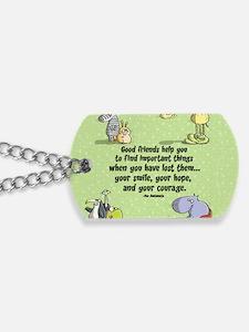 Good friends Dog Tags