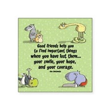 "Good friends Square Sticker 3"" x 3"""