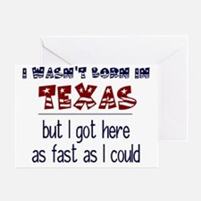 Not Born in Texas But Greeting Card