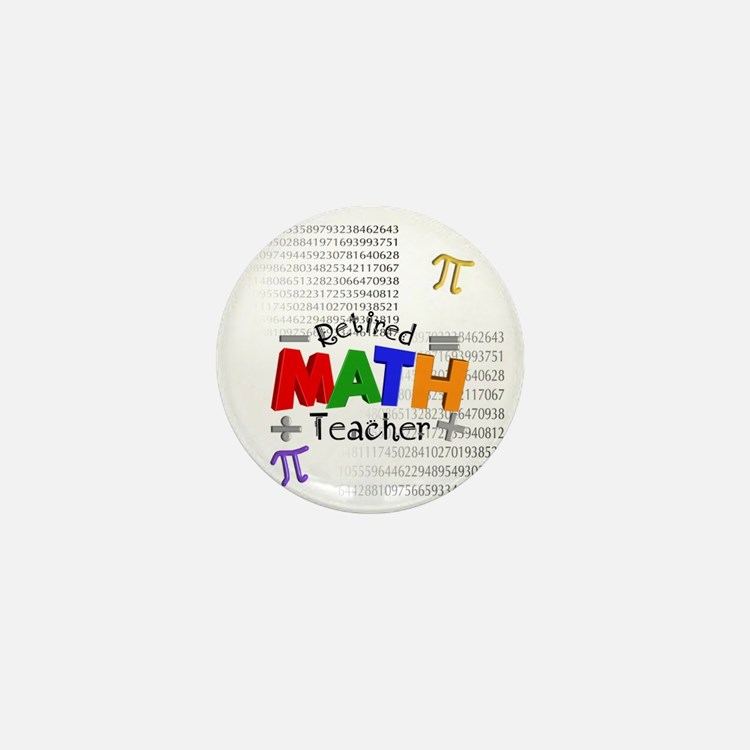 Retired Math Teacher 1 Mini Button