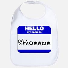hello my name is rhiannon  Bib