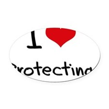 I Love Protecting Oval Car Magnet