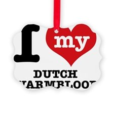 I Love My Dutch Warmblood Ornament