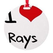 I Love Rays Ornament