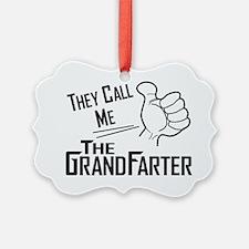 The Grandfarter Ornament