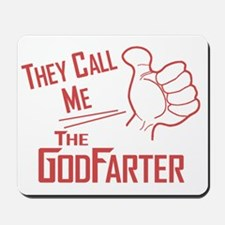 The Godfarter Mousepad