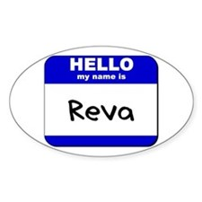 hello my name is reva Oval Decal