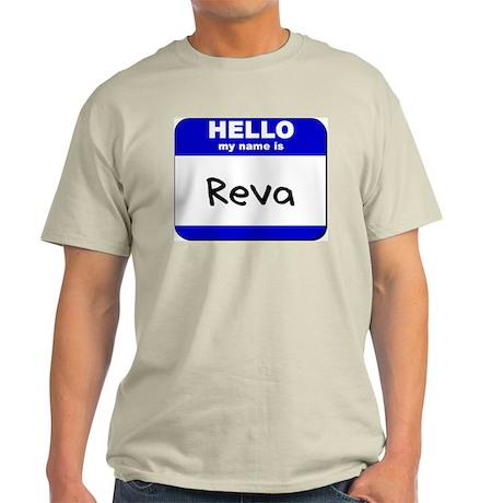 hello my name is reva Light T-Shirt