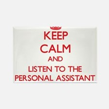 Keep Calm and Listen to the Personal Assistant Mag