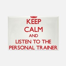 Keep Calm and Listen to the Personal Trainer Magne