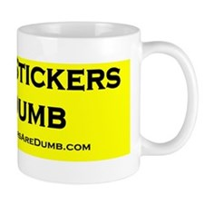 Bumper Stickers Are Dumb Bumper Sticker Mug