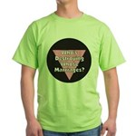 Destroying Whose Marriage?! Green T-Shirt