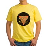 Destroying Whose Marriage?! Yellow T-Shirt