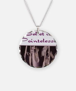Life Without Ballet is Point Necklace
