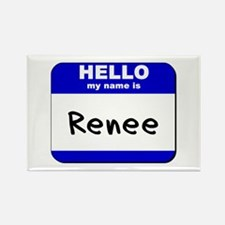 hello my name is renee Rectangle Magnet
