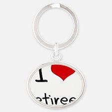 I Love Retirees Oval Keychain