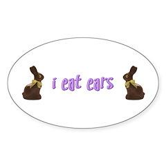 I Eat Ears Oval Decal