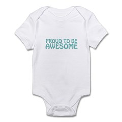 Proud To Be Awesome Infant Bodysuit