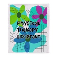 physical therapist asst 1 Throw Blanket