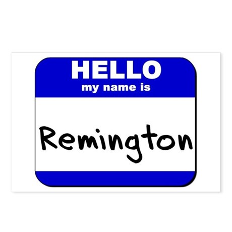 hello my name is remington Postcards (Package of