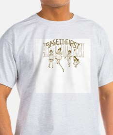 Safety First T-Shirt