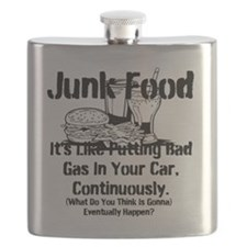 Junk Food It's Like Putting Bad Gas In Your  Flask
