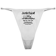 Junk Food It's Like Putting Bad Gas  Classic Thong