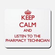 Keep Calm and Listen to the Pharmacy Technician Mo