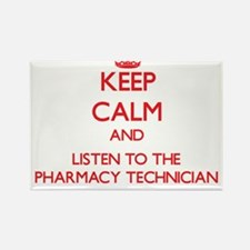 Keep Calm and Listen to the Pharmacy Technician Ma