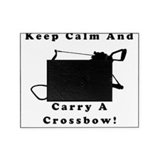 Keep Calm And Carry A Crossbow T-Shi Picture Frame