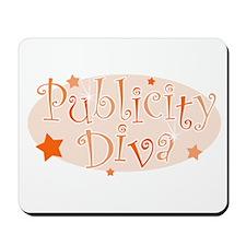 """Publicity Diva"" [orange] Mousepad"
