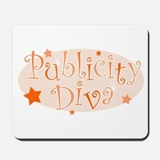 """Publicity Diva"" [orange] Mousepad"
