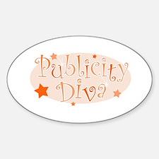 """""""Publicity Diva"""" [orange] Oval Decal"""