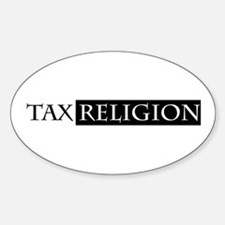 tax religion Oval Decal