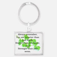 STRONGER THAN YOU SEEM Landscape Keychain