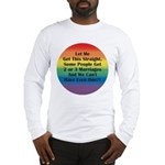 2 or 3 MARRIAGES?! Long Sleeve T-Shirt