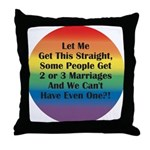 2 or 3 MARRIAGES?! Throw Pillow