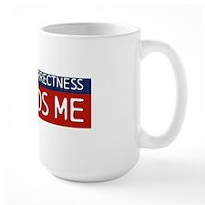 political_correctness_bsticker Mug