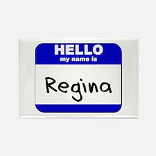 hello my name is regina Rectangle Magnet