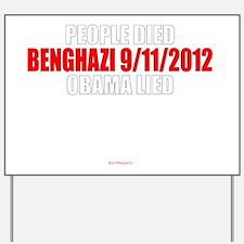 Beghazi - Obama Lied Yard Sign
