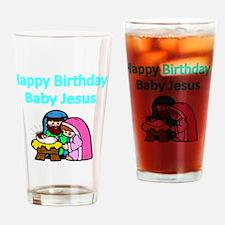 Happy Birthday Baby Jesus Drinking Glass