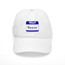 hello my name is reese Baseball Cap