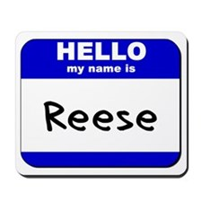hello my name is reese  Mousepad