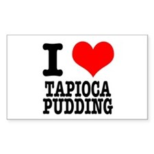 I Heart (Love) Tapioca Pudding Sticker (Rectangula