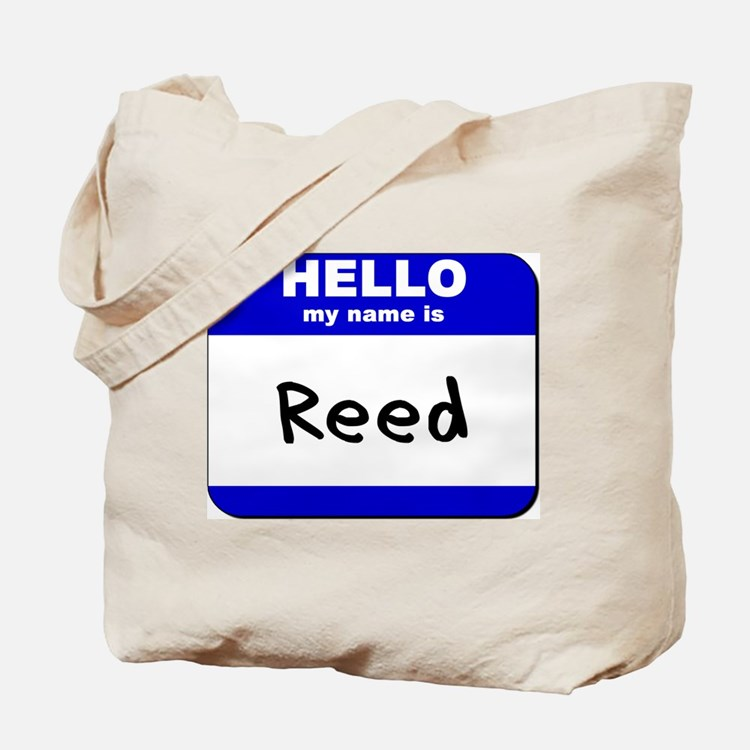 hello my name is reed Tote Bag