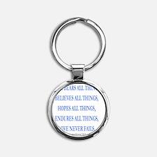 LOVE NEVER FAILS Round Keychain