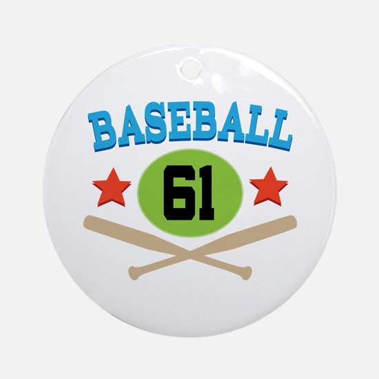 Baseball Player Number 61 Ornament (Round)