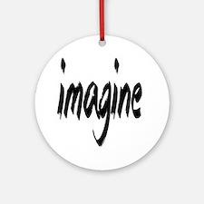 Imagine Round Ornament