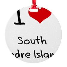 I Love SOUTH PADRE ISLAND Ornament