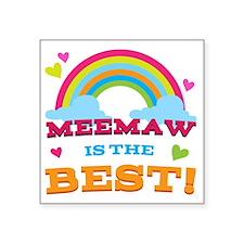 "MeeMaw is the Best Square Sticker 3"" x 3"""
